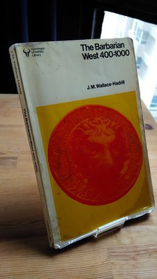 The Barbarian West 400-1000/J M Wallace-Hadrill