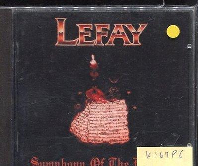 *真音樂* LEFAY / SUMPHONY OF THE DAMNED 二手 K26796