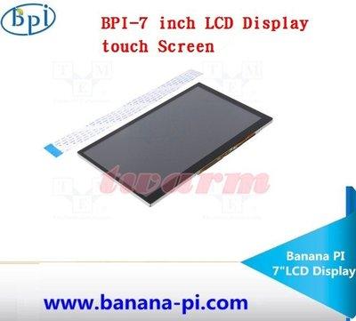 德源 r)香蕉派 Banana Pi BPI (M1+/M2U/M3/M64)專用7吋LCD 液晶觸摸顯示屏