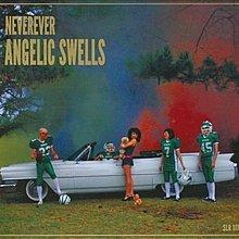 [狗肉貓]_ Neverever _Angelic Swells _ LP