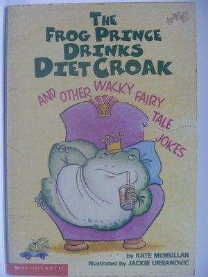 【月界】 The Frog Prince Drinks Diet Croak_McMullan 〖外文小說〗CCW