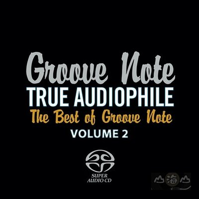 【SACD】Groove Note發燒精選2 The Best of Groove Note 2 ---GRV10453