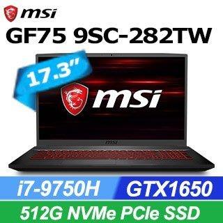 貓咪筆電 MSI GF75 9SC-282TW(i7-9750H/8G/512G SSD/GTX1650-4G/W10)