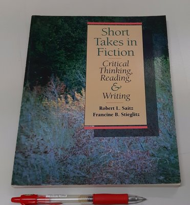 英文小說、閱讀、寫作、批判性思維Short Takes in Fiction: Critical Thinking, Reading & Writing(全新)