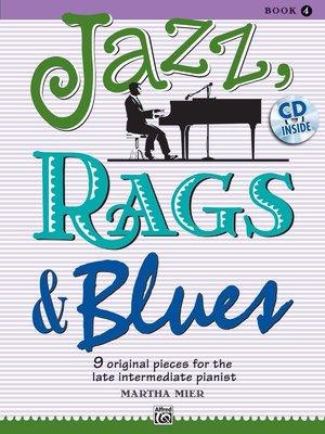 【599免運費】Jazz, Rags & Blues,【書+1CD】Book 4  Alfred 00-36730