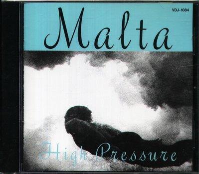 八八 - Malta - High Pressure - 日版 CD
