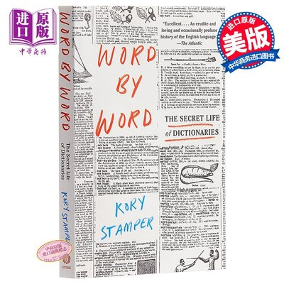 Word by Word: The Secret Life of Dictionaries 英文原版 逐字逐句 Kory