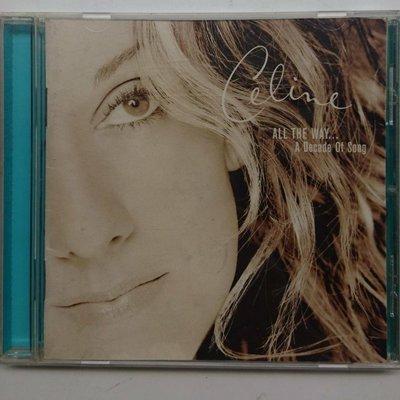 席琳狄翁  Celine Dion  All The Way 天長地久 全主打精選輯 1999年發行