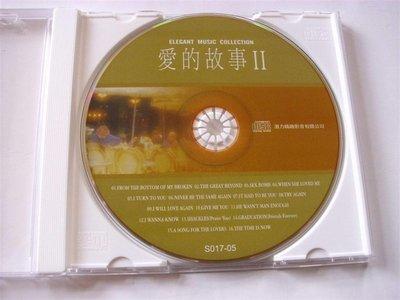 早期CD老式情歌全新㊣勁歌熱舞愛的故事 II-5  FROM THE BOTTOM OF BROKEN而字櫃9