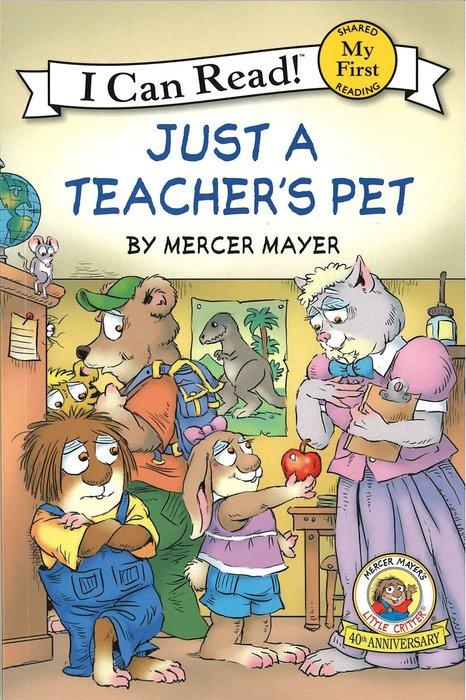 *小貝比的家*LITTLE CRITTER: JUST A TEACHER'S PET /MY FIRST/平裝/3~6