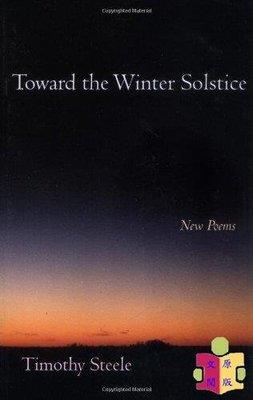[文閲原版]提摩太·斯蒂爾:走向冬至 英文原版 Toward the Winter Solstice: New Poems