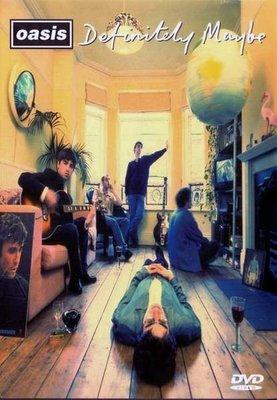 Oasis 綠洲合唱團 -- Definitely Maybe 絕對可能  DVD