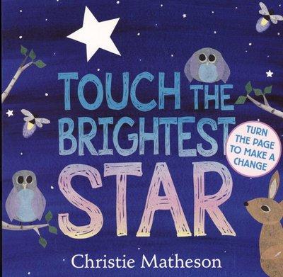 *小貝比的家*TOUCH THE BRIGHTEST STAR/硬頁/3~6歲/床邊故事