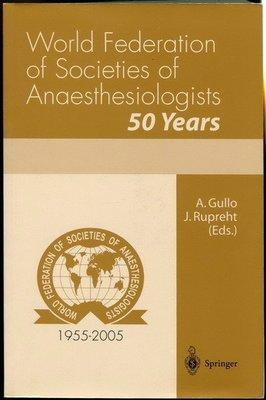 【語宸書店E208/外文書】《World Federation of Societies of Anaesthesiologists: 50 years》ISBN:8847002524