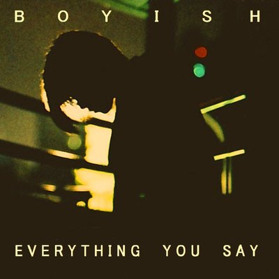 超好聽♪ BOYISH - Everything You Say