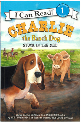 *小貝比的家*ICR CHARLIE THE RANCH DOG STUCK IN THE MUD /L1平裝/3~6歲