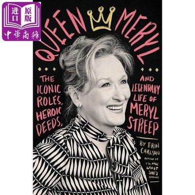 Queen Meryl: The Iconic Roles, Heroic Deeds 英文原版 梅麗爾·斯特里普傳記