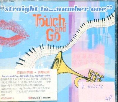 *真音樂* TOUCH AND GO / STRAIGHT TO NUMBER ONE 全新 K30304