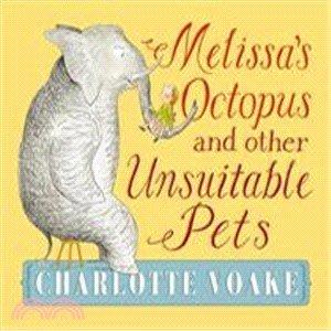*小P書樂園* Melissa's Octopus and Other Unsuitable Pets