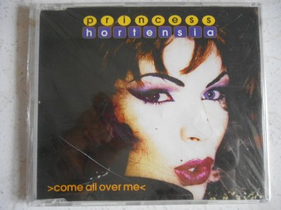 Princess Hortensia - Come All Over Me 單曲