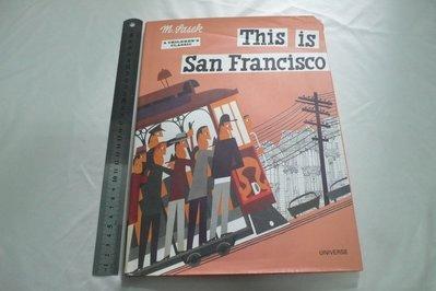 【彩虹小館S2】英文童書~M.SASEK_This is San Francisco_UNIVERSE(英文原版)