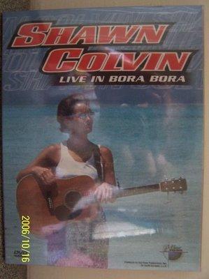 【民謠DVD】666.Shawn Colvin-Bora Bora島之旅(曲目詳照片),全新未拆封