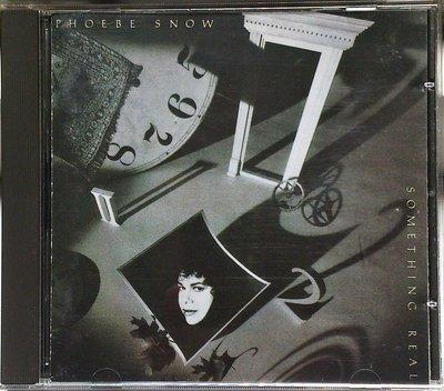 Phoebe Snow - Something Real 無IFPI 二手德版