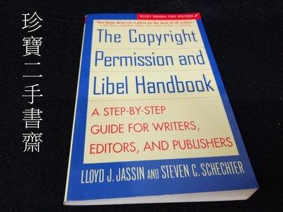 【珍寶二手書齋3B10】The Copyright Permission and Libel Handbook: