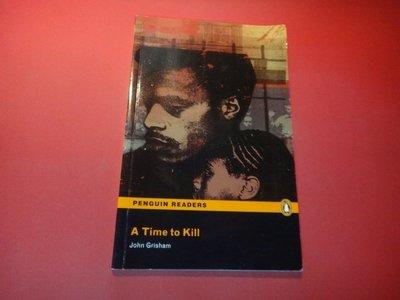 【愛悅二手書坊 15-46】 A Time to Kill      Pearson Elt