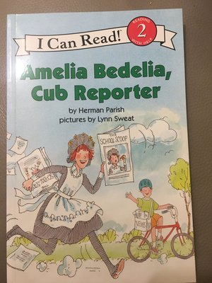 64p英文原版Amelia Bedelia, Cub Reporter (I Can Read Level 2)