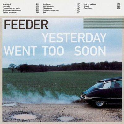 ##90 全新進口CD Feeder / Yesterday Went Too Soon (1999)