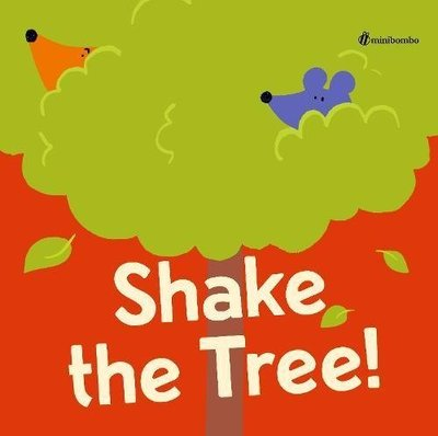 *小貝比的家*SHAKE THE TREE ! /精裝/3~6歲/ 幽默 Humor