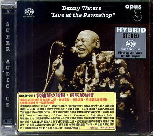 【Opus3 SACD】當舖薩克斯風 Live at the Pawnshop / 班尼華特斯 Benny Waters --- SACD19911
