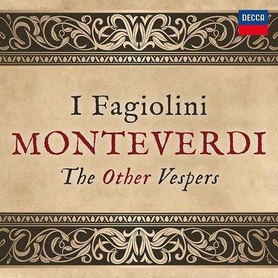 蒙台威爾第 - 晚禱集 Monteverdi: The Other Vespers /法吉歐里尼樂團---4831654