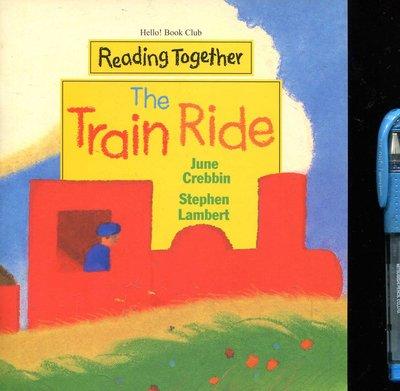 幼兒英語讀本 The Train Ride 《Reading Together》 附CD