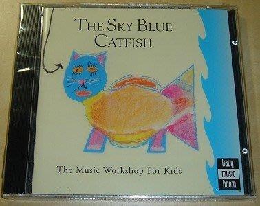 【英語幼兒音樂CD】小pen外文c46*幼兒的音樂工場THE SKY BLUE CATFISH
