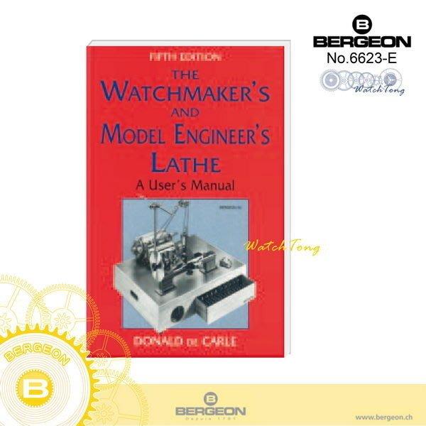 預購商品 《 瑞士BERGEON 》6623-E 鐘錶車床工具書(英文版) / 書籍類一概不退貨├鐘錶書籍┤