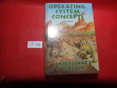 【愛悅二手書坊 18-44】 Operating System Concepts