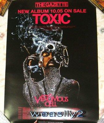 The GazettE - Toxic【台版宣傳海報】全新!免競標~