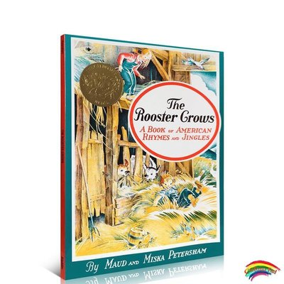 凱迪克金獎繪本 公雞 The Rooster Crows: A Book of American Rhymes and Jingles 美國韻文童謠 英文繪本圖