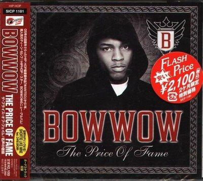 (甲上唱片) Bow Wow - The Price of Fame - 日盤  +1BONUS