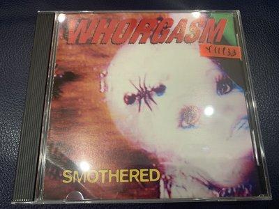 *還有唱片行*WHORGASM / SMOTHERED 二手 Y11933