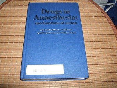 古集二手書 ~Drugs in anaesthesia : mechanisms of action 0713145153