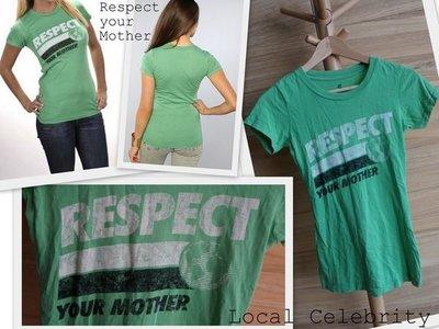 【LOCAL CELEBRITY】S號 Respect Your Mother 顯白綠色仿舊短袖 彈性舒適棉質圓領tee