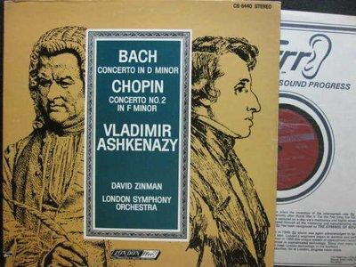 A323*London*英版黑膠*鋼琴家Ashkenazy –巴哈:Concerto in D Minor*蕭邦: No.2 F小調協奏曲**NM
