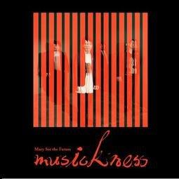 Mary See the Future 先知瑪莉 第三張專輯《musickness》CD 台灣正版全新