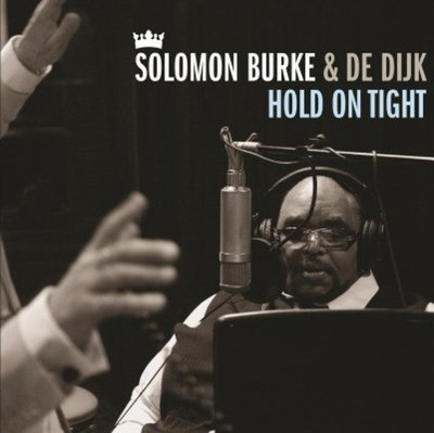 合友唱片 Solomon Burke & De Dijk – Hold On Tight (限量彩膠 180g LP)