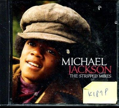 *真音樂* MICKAEL JACKSON / STRIPPED MIXES 二手 K1879 (封面底破)(清倉.下標賣5)