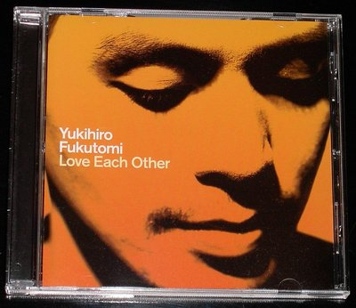 福富幸宏 (Yukihiro Fukutomi) / Love Each Other