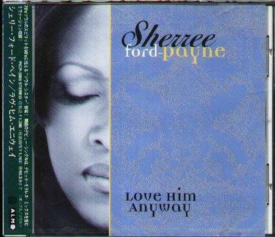 K - Sherree Ford Payne - Love Him Anyway - 日版 - NEW
